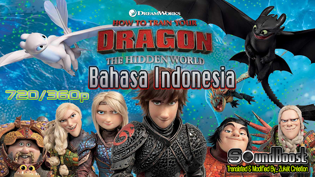 How to Train Your Dragon The Hidden World (2019) Bahasa Indonesia 720-360p