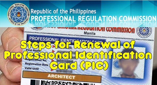 List of Steps for Renewal of Professional Identification Card (PIC) in PRC