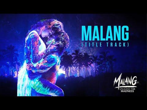 Malang [Title Track] - Malang Movie | Malang Lyrics - Ved Sharma