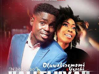 Lyrics: Oluwabiremomi ft Ugochi - Halleluyah