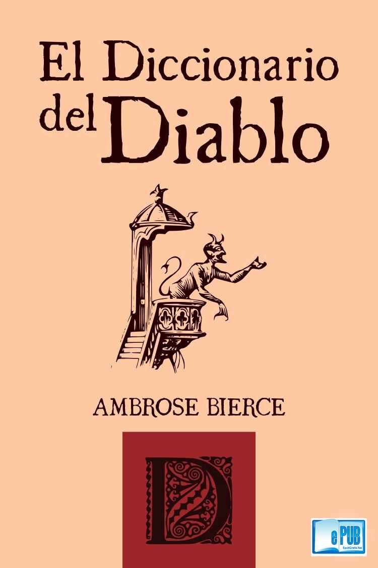 El diccionario del Diablo – Ambrose Bierce