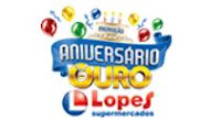 Aniversário Ouro Lopes Supermercados www.aniversariodeourolopes.com.br