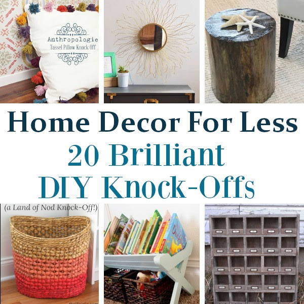 Home Decor For Less Diy Knockoffs Diy Home Sweet Home