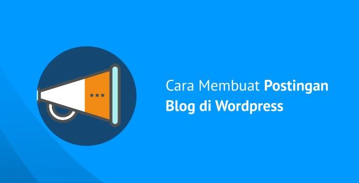 Cara Menulis Artikel Blog WordPress