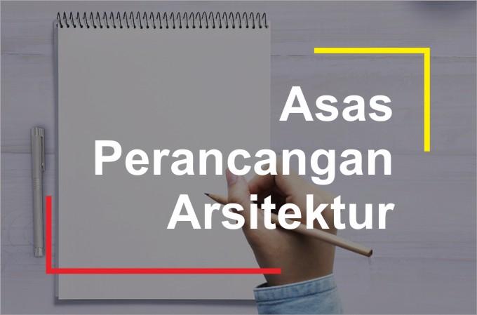 Penjelasan Asas Perancangan Arsitektur