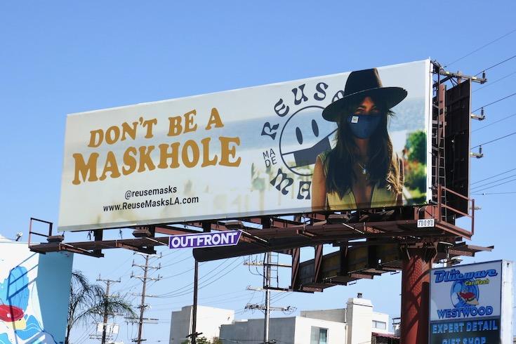 Dont be a maskhole Reuse Masks LA billboard