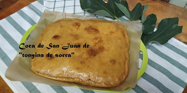 COCA DE SAN JUAN DE TONYINA DE SORRA