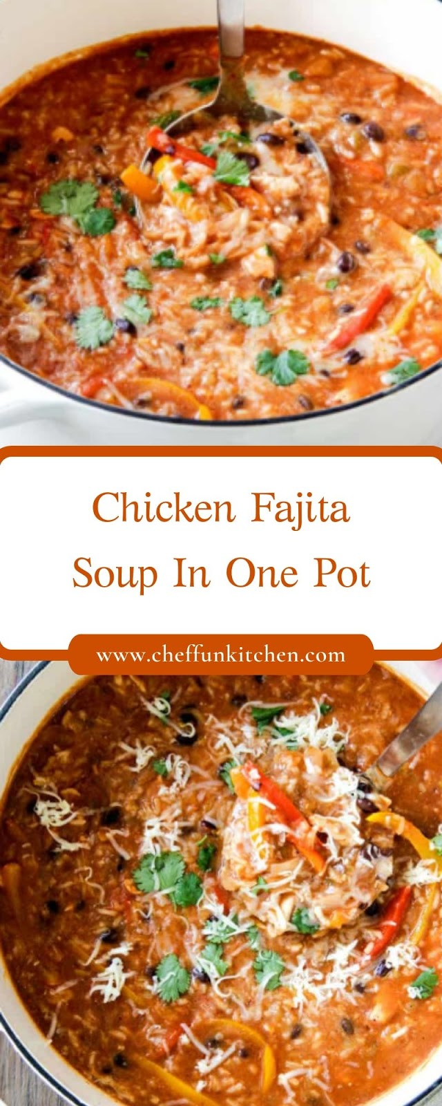 Chicken Fajita Soup In One Pot