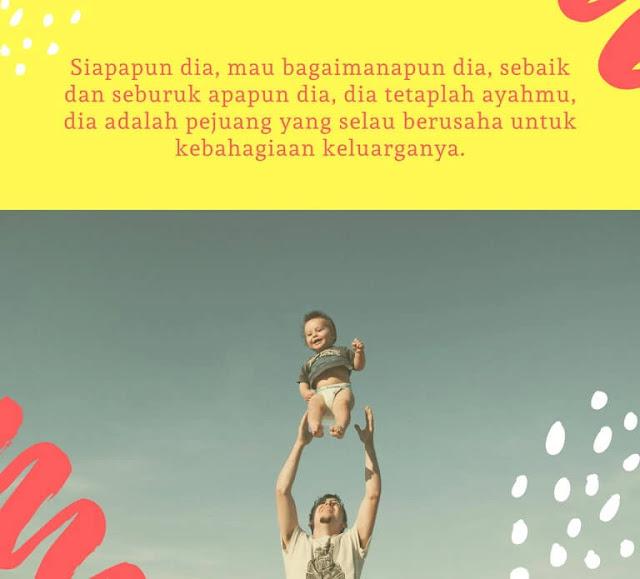 Quotes untuk ayah yang selalu menyayangi anaknya