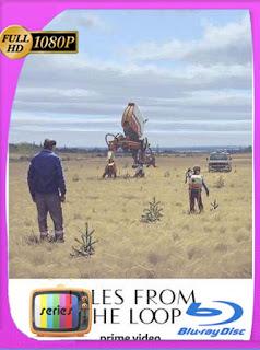 Historias del Loop (2020) Temporada 1 HD [1080p] Latino [GoogleDrive] SilvestreHD