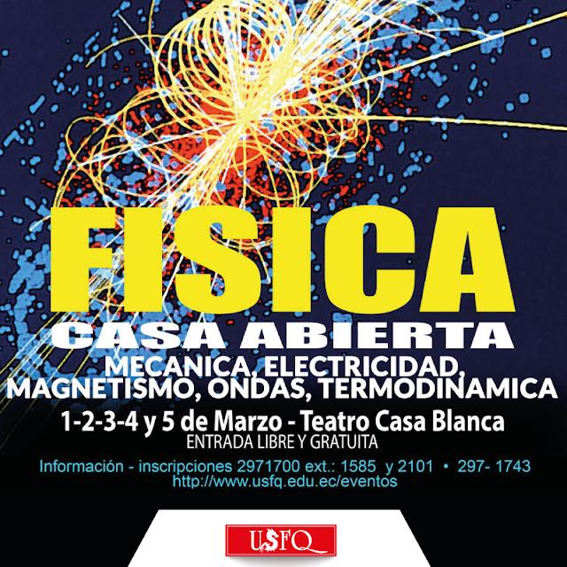 Casa abierta de Física: Mecánica, electricidad, magnetismo, ondas, termodinámica