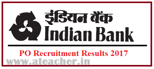 Indian-Bank-PO-prelims-results-2017-Probationary-Officers-Expected-Cut-Off-marks-score-2017