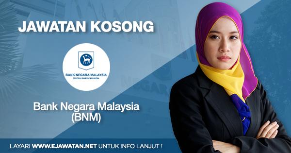 jawatan kosong Bank Negara Malaysia (BNM) 2020