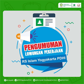 Lowongan Pekerjaan RS Islam Yogyakarta PDHI (Apoteker, Perawat, Tenaga Teknis Kefarmasian, ATLM, Bidan dan Bina Rohani Islam)
