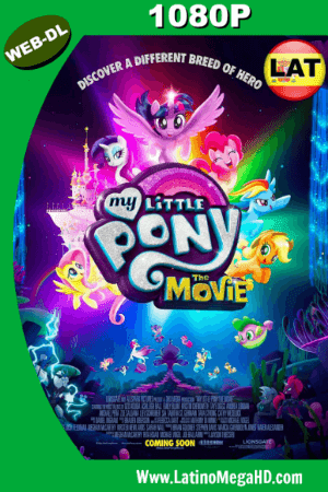 My Little Pony: La Película (2017) Latino HD WEB-DL 1080P ()