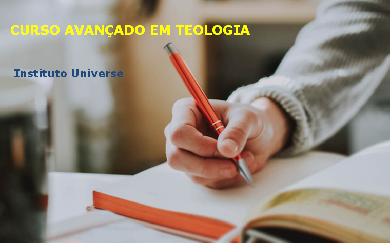 curso de Avançado em Teologia é oferecido na modalidade a distância pelo INSTITUTO UNIVERSE,