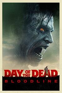 Watch Day of the Dead: Bloodline Online Free in HD