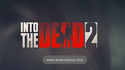 into the dead 2 game play