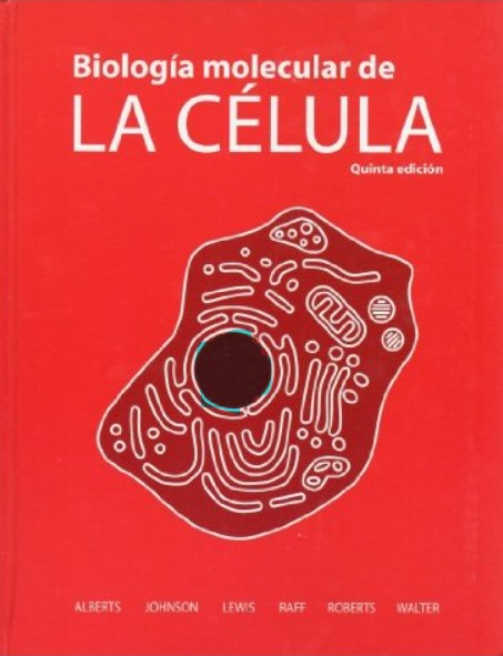 Biología Molecular de la Célula 5 Edición Alberts, Johnson, Lewis, Raff, Roberts, Walter en pdf