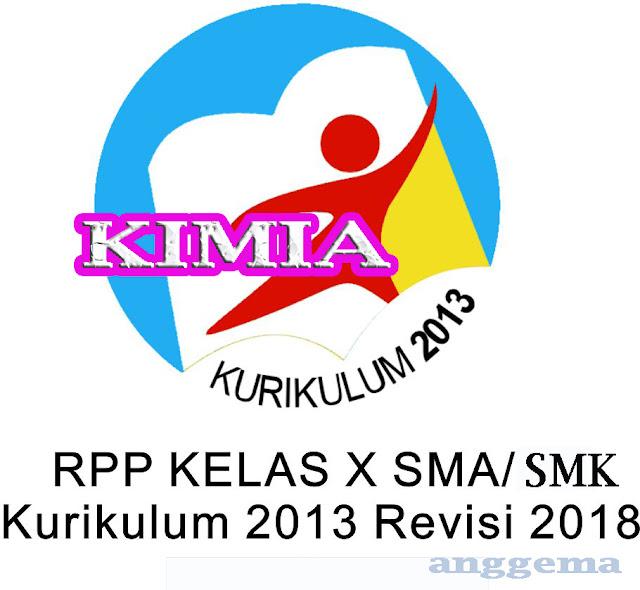 RPP Kimia kelas 10 SMA/SMK Kurikulum 2013 Revisi 2018
