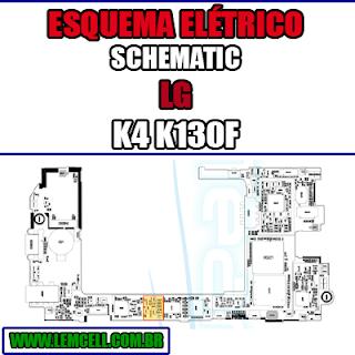 Esquema Elétrico LG K4 K130F Manual de Serviço Celular Smartphone  Schematic Service Manual Diagram Cell Phone Mobile Smartphone LG K4 K130F Esquematico Manual de Servicio Diagrama Electrico Teléfono Smartphone LG K4 K130F