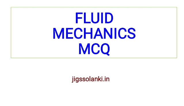 FLUID MECHANICS MCQ WITH ANSWER