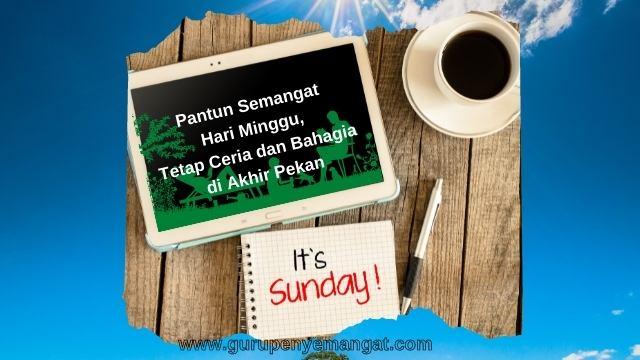 Pantun Semangat Hari Minggu, Tetap Ceria dan Bahagia di Akhir Pekan
