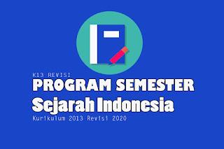 Program Semester Sejarah Indonesia Kelas X, Program Semester Sejarah Indonesia Kelas XI dan Program Semester Sejarah Indonesia Kelas XII. Program Semester pdf