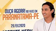 Vicente Nery - Paranatama - PE - 2020