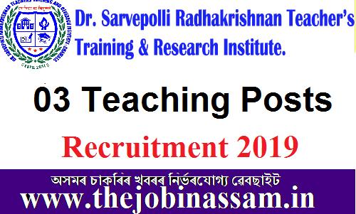 Dr SR Teachers Training and Research Institute, Chamata, Nalbari Recruitment