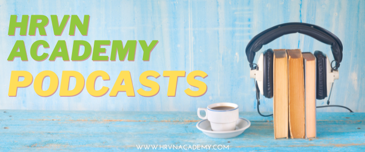 HRVN ACADEMY Podcasts