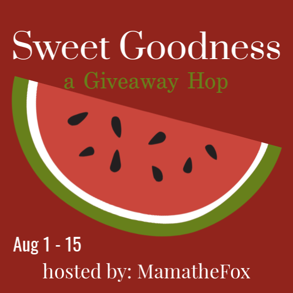Sweet Goodness #Giveaway Hop | August 1 - 15, 2019 | Sweet