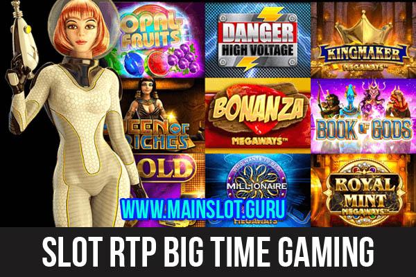 Slot RTP Big Time Gaming