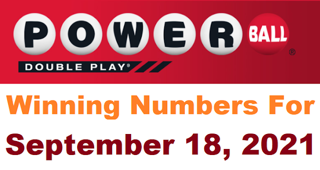 PowerBall Double Play Winning Numbers for September 18, 2021