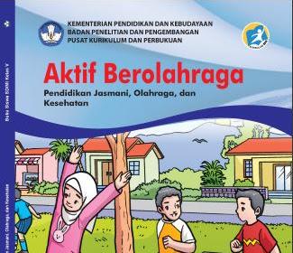 Buku Guru dan Buku Siswa PJOK Kelas 5 Kurikulum 2013 Revisi 2019