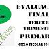 Evaluación Tercer Trimestre 1° Primaria Ciclo Escolar 2018-2019.