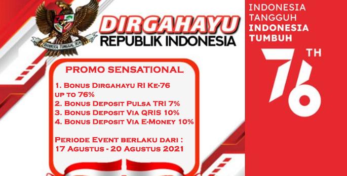 Event Dirgahayu Republik Indonesia ke-76 Promo Sensational Bonus Hingga 76%
