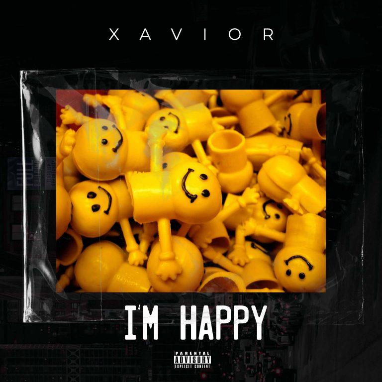 [MUSIC PREMIERE] Xavior – I'm Happy