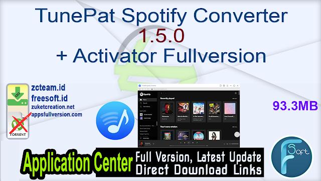 TunePat Spotify Converter 1.5.0 + Activator Fullversion