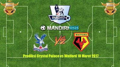 AGEN BOLA - Prediksi Crystal Palace vs Watford 18 Maret 2017