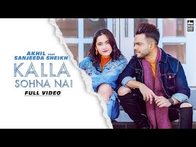 Kalla Sohna Nai lyrics
