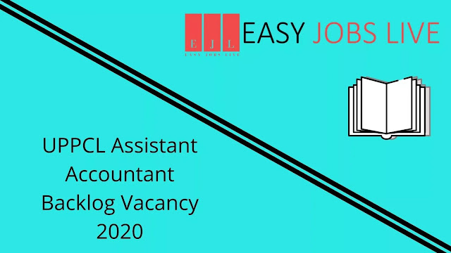 UPPCL Assistant Accountant Backlog Vacancy 2020