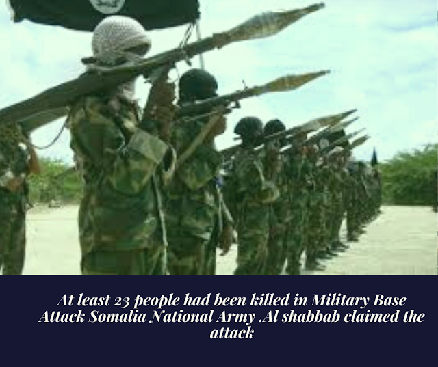 Terrible Attack on Military Base of Somali National Army. Al-Shabaab has claimed victory in multiple  attack