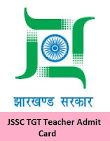 JSSC TGT Teacher Admit Card