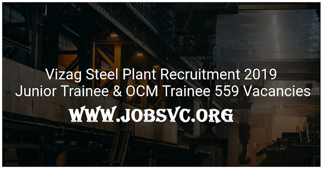 Vizag Steel Recruitment (2019) - 559 Posts of Junior Trainee and More