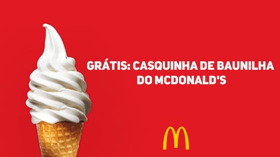GRÁTIS: Casquinha de Baunilha do McDonald's