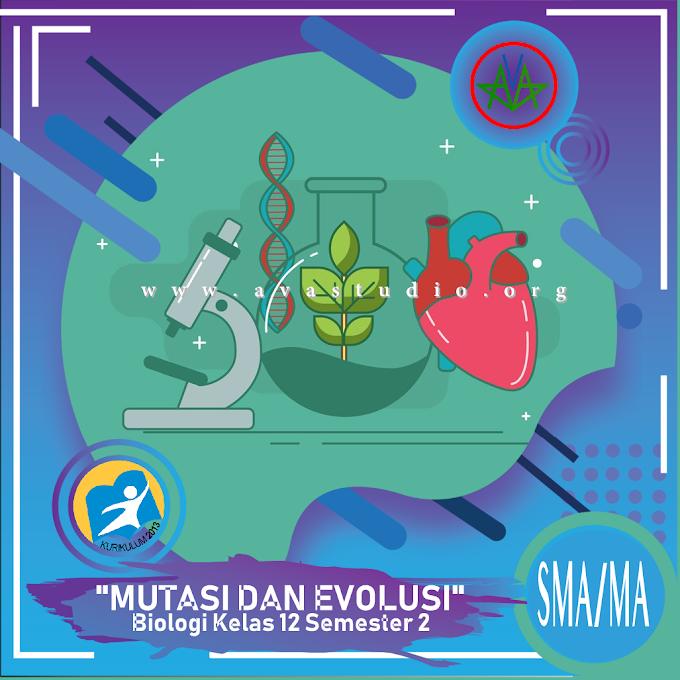 Rangkuman Materi Biologi - Mutasi dan Evolusi