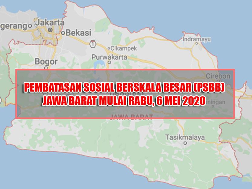 PSBB di Jawa Barat Akan Dimulai Rabu 6 Mei 2020