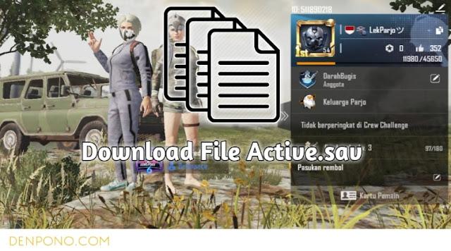 Download File Active.sav untuk PUBG Mobile Terbaru