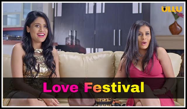 Riti Riwaj Part 3 Love Festival ULLU Web Series Watch or Download on ULLU App